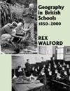 Geography in British Schools, 1885-2000