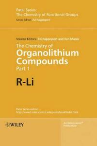 The Chemistry of Organolithium Compounds, 2 Volume Set