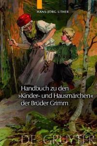 """Handbuch Zu Den """"Kinder-und Hausmarchen"""" Der Bruder Grimm"""