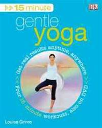 15 Minute Gentle Yoga [With DVD]
