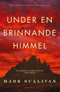 Under en brinnande himmel - Mark Sullivan pdf epub