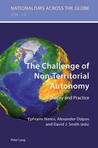 The Challenge of Non-Territorial Autonomy: Theory and Practice