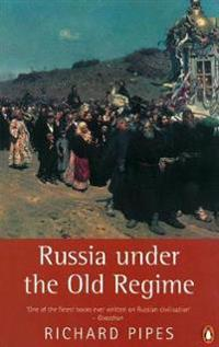 Russia Under the Old Regime: Second Edition