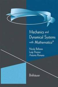 Mechanics and Dynamical Systems with Mathematica (R)