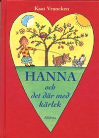 Hanna och det där med kärlek