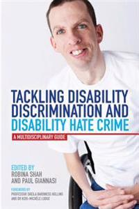 Tackling disability discrimination and disability hate crime - a multidisci