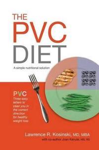 The Pvc Diet