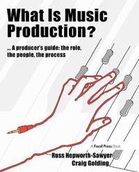 What Is Music Production?