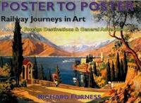 Railway Journeys in Art: Worldwide Destinations