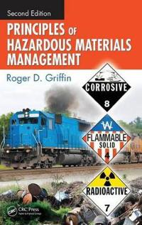 Principles of Hazardous Materials Management