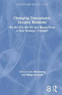 Changing Transatlantic Security Relations