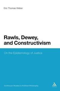Rawls, Dewey, and Constructivism