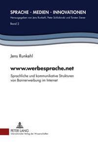 WWW.Werbesprache.Net: Sprachliche Und Kommunikative Strukturen Von Bannerwerbung Im Internet
