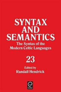 The Syntax of the Modern Celtic Languages