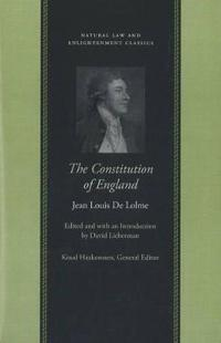 The Constitution of England; Or, the Account of the English Government