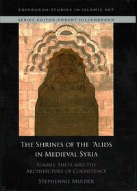 Shrines of the 'Alids in Medieval Syria