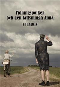 Tidningspojken och den lättsinniga Anna