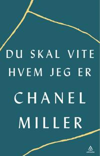 Du skal vite hvem jeg er - Chanel Miller pdf epub