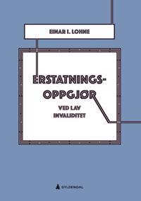 Erstatningsoppgjør ved lav invaliditet - Einar I. Lohne | Inprintwriters.org