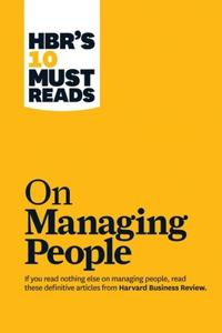 HBR's 10 Must-Reads on Managing People