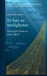 Et hav av muligheter - Henning Røed | Ridgeroadrun.org