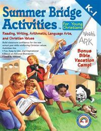 Summer Bridge Activities(tm) for Young Christians, Grades K - 1