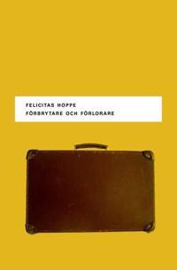 Förbrytare och förlorare - Fem porträtt