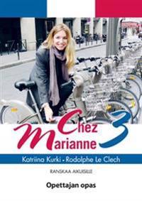 Chez Marianne 3 Opettajan opas