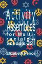 Activity Assemblies for Multi-Racial Schools 5-11