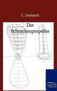 Der Schraubenpropeller