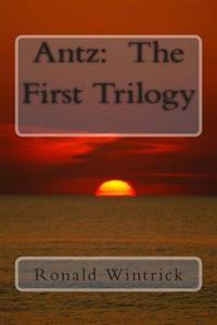 Antz: The First Trilogy