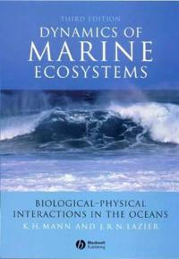 Dynamics of Marine Ecosystems: Biological-Physical Interactions in the Ocea