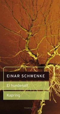 Ei hundenatt ; Kapring - Einar Schwenke | Ridgeroadrun.org