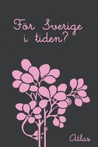 För Sverige i tiden?