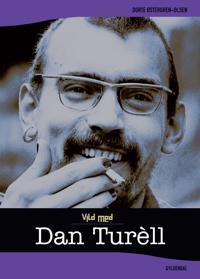 Vild med Dan Turèll