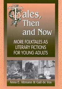 Tales, Then and Now