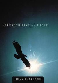 Strength Like an Eagle