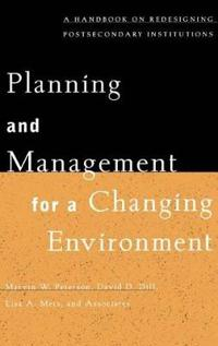 Planning and Management for a Changing Environment