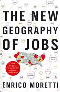 """The New Geography of Jobs: Barack Obama: """"a Timely and Smart Discussion"""""""