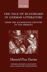 The Tale of Bluebeard in German Literature
