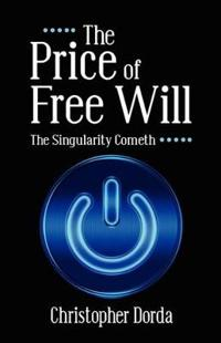 The Price of Free Will
