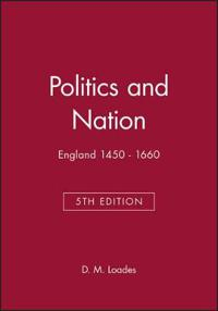 Politics and Nation England 1450-1660