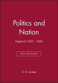 Politics and Nation England 1450-1660