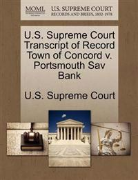 U.S. Supreme Court Transcript of Record Town of Concord V. Portsmouth Sav Bank