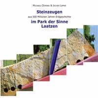 Steinzeugen aus 500 Millionen Jahren Erdgeschichte im Park der Sinne Laatzen