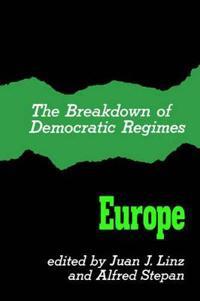 The Breakdown of Democratic Regimes