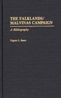 The Falklands/Malvinas Campaign