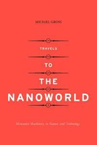 Travels to the Nanoworld