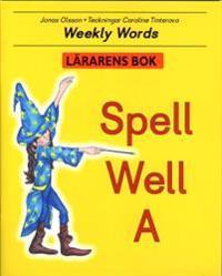 Spell Well A Lärarens bok