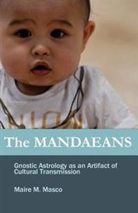 The Mandaeans: Gnostic Astrology as an Artifact of Cultural Transmission